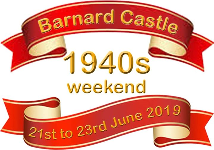 Coming up - 21-23 June Barnard Castle's 4th 1940s Weeke...